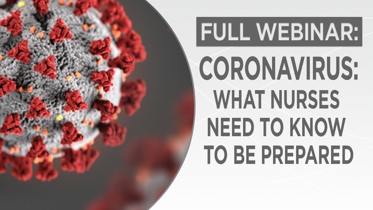 Coronavirus: What Nurses Need to Know